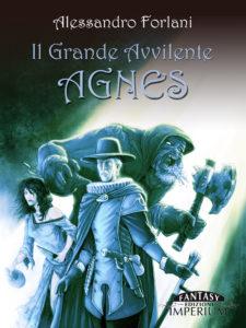 Libri Maggio 2- Stefania Siano Official -Il Grande Avvilente. Agnes Autore: Alessandro Forlani