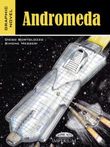 Libri Maggio 2- Stefania Siano Official -Andromeda Autore:Diego Bortolozzo e Simone Messeri