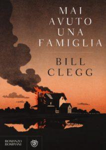 Stefania Siano Official - Libri Giugno 2016-Mai avuto una famiglia Autore: Bill Clegg