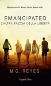 Libri Giugno 2016 - Stefania Siano Official -Emancipated: l'altra faccia della libertà Autore: M. G. Reyes