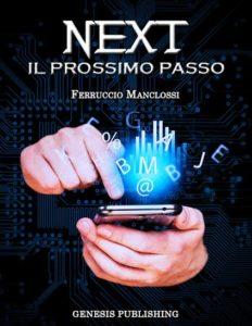 Libri Giugno 2016 - Stefania Siano Official -NEXT - Il prossimo passo Autore: Ferruccio Manclossi