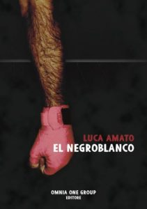 El Negroblanco Autore: Luca Amato - Stefania Siano official