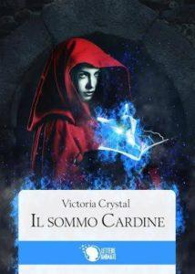 Il Sommo Cardine Autore: Victoria Crystal