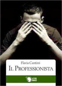Il professionista Autore: Flavia Cantini