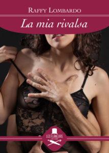 La mia rivalsa - Raffy Lombardo - Libri in uscite settembre- Stefania Siano Official