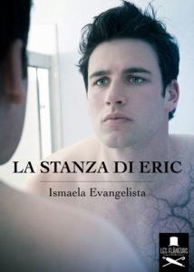 La stanza di Eric Ismaela Evangelista - Libri in uscita a settembre- Stefania Siano