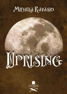Uprising - Michela Ravasio - Libri uscita settembre - Stefania Siano Official