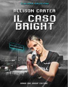 Allison Carter-Il caso Bright Autore: Claudia Crocioni- Stefania Siano official