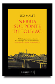 Léo Malet NEBBIA SUL PONTE DI TOLBIAC