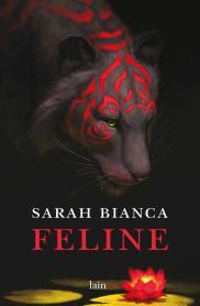 Sarah Bianca FELINE- fazi editore- uscite di ottobre- stefania siano official