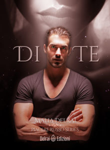 Di te di Malia Delrai (Trilogia Piacere Russo)-Delrai Edizioni-Stefania Siano Official