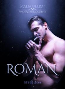 Roman di Malia Delrai (Trilogia Piacere Russo)-Delrai Edizioni- Stefania Siano Official